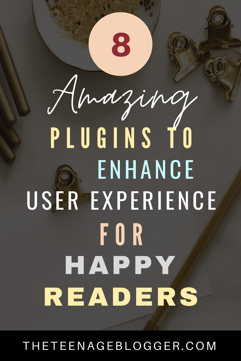 8 Amazing plugins to enhance user experience for happy readers