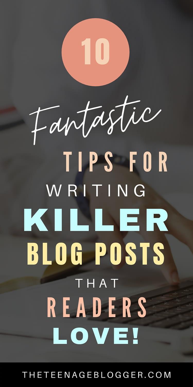 10 Fantastic tips for writing killer blog posts