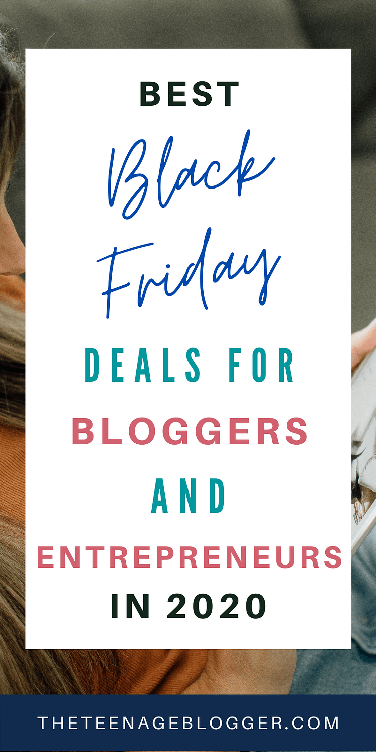 Best Black Friday Deals for Bloggers and Entrepreneurs in 2020.