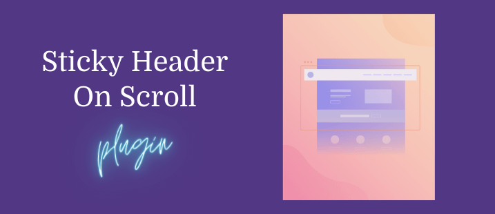 Sticky Header/Menu On Scroll Plugins